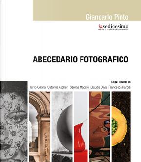 Abecedario fotografico by Giancarlo Pinto