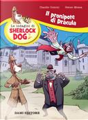 Il pronipote di Dracula. Le indagini di Sherlock Dog by Claudio Comini, Renzo Mosca