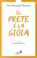 Il prete e la gioia by Alessandro Pronzato