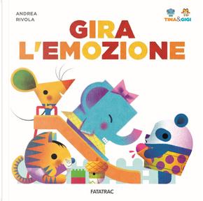Gira l'emozione. Tina & Gigi by Andrea Rivola