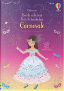 Carnevale. Piccola collezione Vesto le bamboline. Con adesivi by Fiona Watt