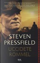 Uccidete Rommel by Steven Pressfield