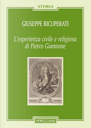 L'esperienza civile e religiosa di Pietro Giannone by Giuseppe Ricuperati