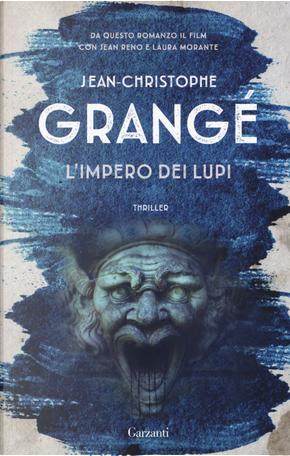 L'impero dei lupi by Jean-Christophe Grangé