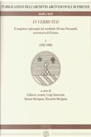 In verbo tuo. Il magistero episcopale del cardinale Silvano Piovanelli, arcivescovo di Firenze. Vol. 1: (1983-1988)