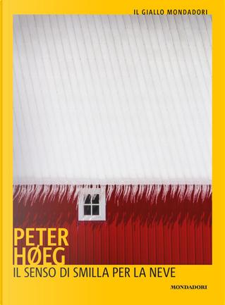 Il senso di Smilla per la neve by Peter Høeg