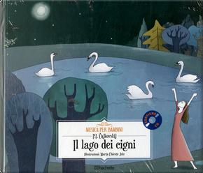 Il lago dei cigni by Pëtr Ilic Cajkovskij