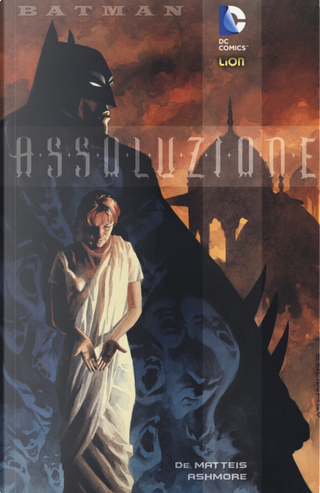 Assoluzione. Batman by Brian Ashmore, Jean Marc DeMatteis
