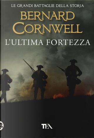 L'ultima fortezza by Bernard Cornwell
