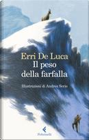 Il peso della farfalla by Erri De Luca