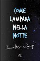 Come lampada nella notte by Anna Maria Cànopi