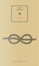 Due o tre cose sul signor Lu Xun-Cina silenziosa by Carlo Laurenti, Xun Lu