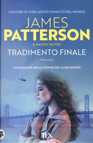 Tradimento finale by James Patterson, Maxine Paetro