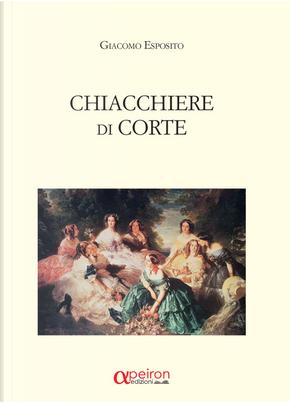 Chiacchiere di corte by Giacomo Esposito