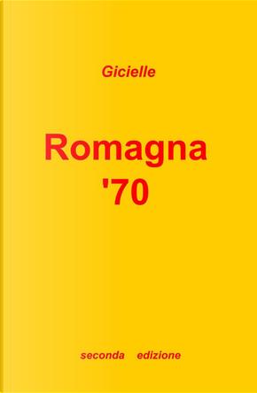 Romagna '70 by Gicielle