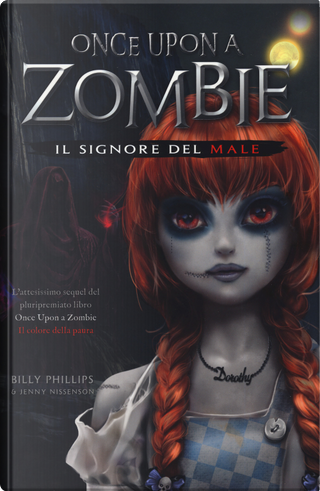 Il signore del male. Once upon a zombie. Vol. 2 by Billy Phillips, Jenny Nissenson