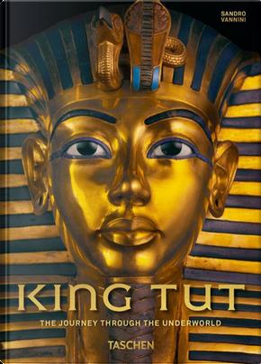King Tut. The journey through the underworld. 40th Anniversary Edition by Sandro Vannini