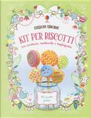 Kit per biscotti by Abigail Wheatley, Nancy Leschnikoff