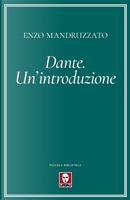 Dante. Un'introduzione by Enzo Mandruzzato