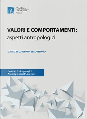 Valori e comportamenti: aspetti antropologici