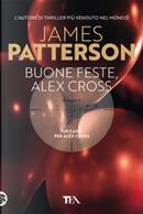 Buone feste, Alex Cross by James Patterson