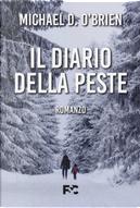 Il diario della peste by Michael D. O'Brien