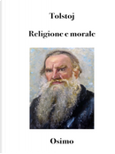 Religione e morale. Versione filologica del saggio by Lev Tolstoj