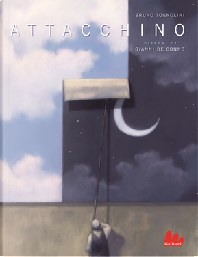Attacchino by Bruno Tognolini, Gianni De Conno