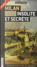 Milan insolite et secrète by Massimo Polidoro