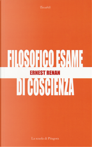 Filosofico esame di coscienza by Ernest Renan