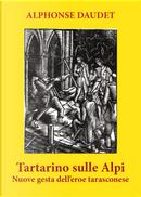 Tartarino sulle Alpi by Alphonse Daudet