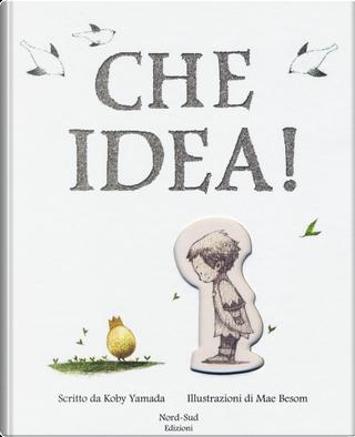 Che idea! by Kobi Yamada