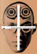 No brand more profit. Etica e comunicazione. Ediz. italiana e inglese by Carlo Branzaglia, Letizia Bollini