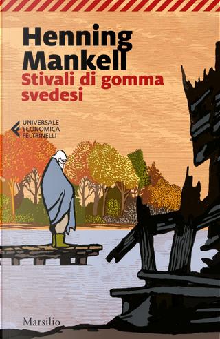 Stivali di gomma svedesi by Henning Mankell