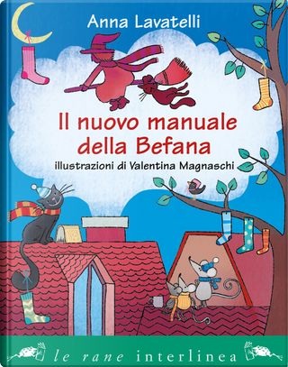 Il nuovo manuale della befana by Anna Lavatelli