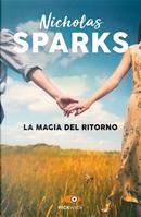 La magia del ritorno by Nicholas Sparks