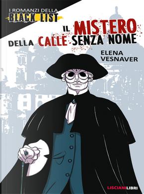 Il mistero della calle senza nome by Elena Vesnaver