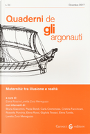 Quaderni de «Gli argonauti». Vol. 34: Maternità: tra illusione e realtà