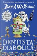 Dentista diabolica by David Walliams