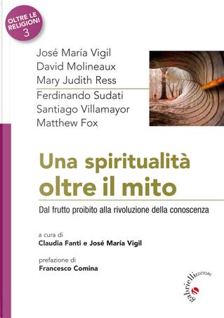 Una spiritualità oltre il mito. Dal frutto proibito alla rivoluzione della conoscenza