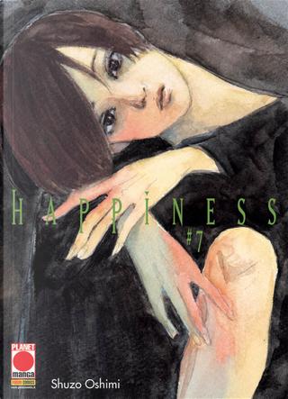 Happiness. Vol. 7 by Shuzo Oshimi