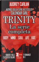 Trinity. La serie completa: Body-Mind-Soul-Life-Fate by Audrey Carlan