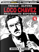 Loco Chavez. Professione: reporter. Vol. 4: Intrigo a Venezia by Carlos Trillo, Horacio Altuna
