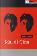 Mal di Cina by Romeo Orlandi
