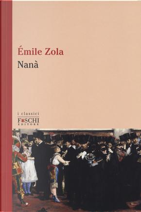 Nanà by Émile Zola