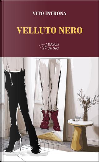 Velluto nero by Vito Introna