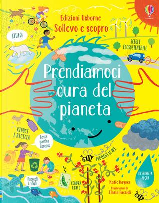 Prendiamoci cura del pianeta by Katie Daynes