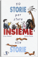 50 storie per stare insieme alle storie by Elisa Mazzoli