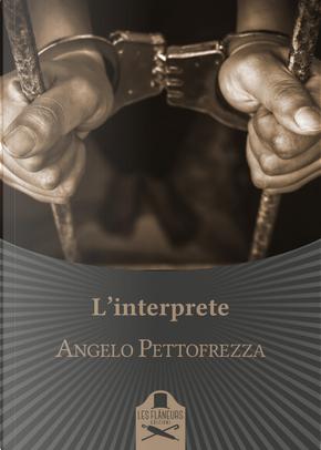 L'interprete by Angelo Pettofrezza