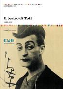 Il teatro di Totò. 1932-46 by Franca Faldini, Goffredo Fofi
